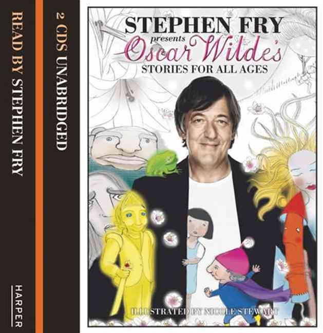 Stephen Fry Presents - Children's Stories by Oscar Wilde