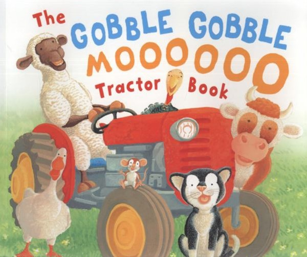 The Gobble, Gobble, Moooooo Tractor Book