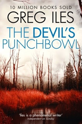 The DevilGÇÖs Punchbowl (Penn Cage, Book 3)