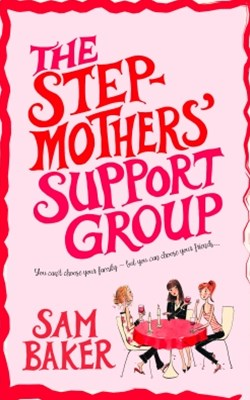 The StepmothersGÇÖ Support Group