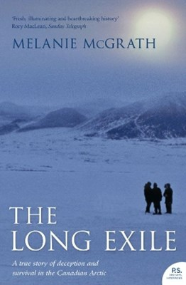 (ebook) The Long Exile: A true story of deception and survival amongst the Inuit of the Canadian Arctic
