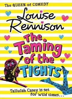 The Misadventures of Tallulah Casey (3) - The Taming of the Tights