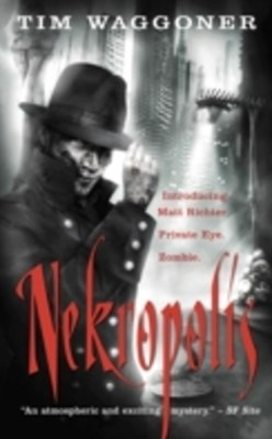 Nekropolis: The Matt Richter Series, Book I