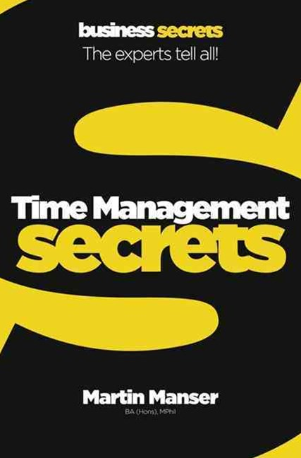 Time Management: Collins Business Secrets