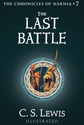 The Last Battle (The Chronicles of Narnia, Book 7)