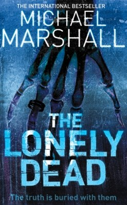 The Lonely Dead (The Straw Men Trilogy, Book 2)