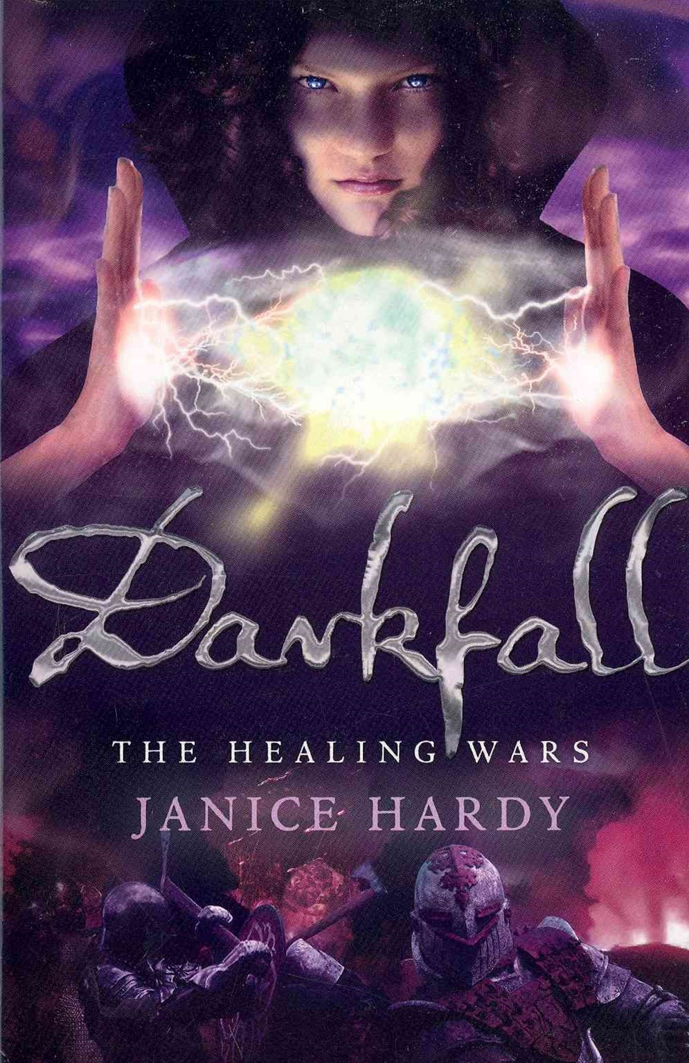 The Healing Wars (3): Darkfall