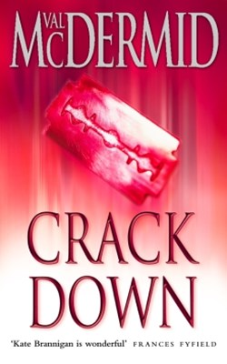 Crack Down (PI Kate Brannigan, Book 3)
