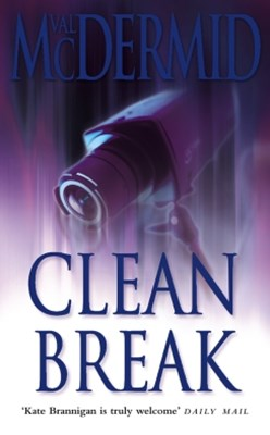 Clean Break (PI Kate Brannigan, Book 4)