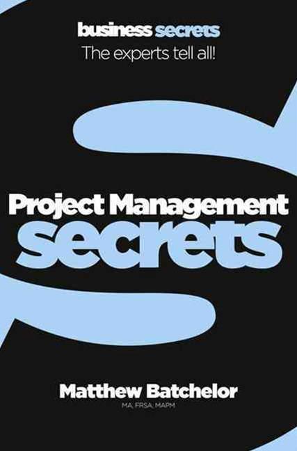 Project Management: Collins Business Secrets