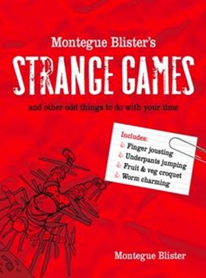 (ebook) Montegue Blister's Strange Games: and other odd things to do with your time - Craft & Hobbies Puzzles & Games