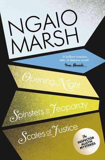 The Ngaio Marsh Collection (6) - Opening Night / Spinsters in Jeopardy /