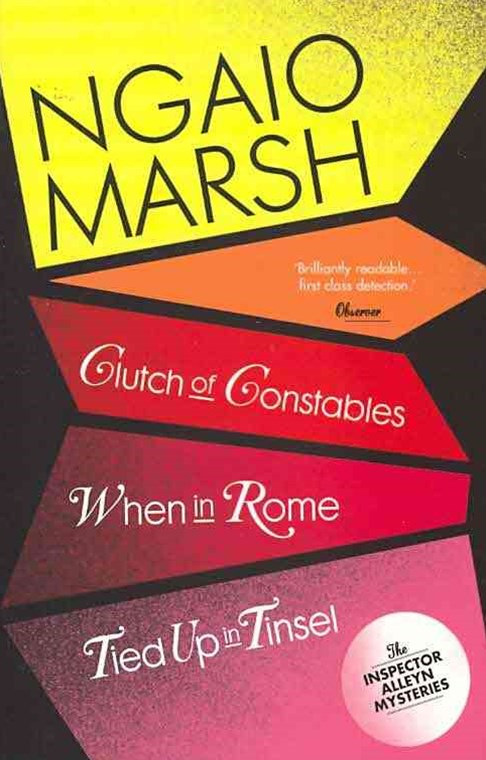 The Ngaio Marsh Collection (9) - When in Rome / Clutch of Constables / T