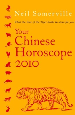Your Chinese Horoscope 2010