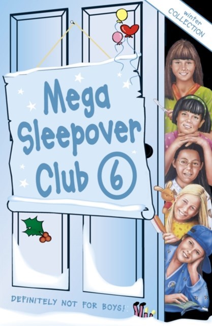 Mega Sleepover Club 6