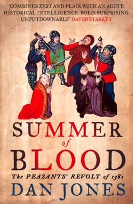 (ebook) Summer of Blood: The Peasants' Revolt of 1381