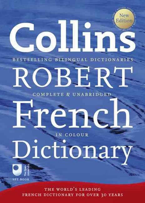 Collins Robert French Dictionary: Complete and Unabridged 9th Edition