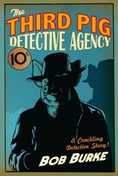 (ebook) The Third Pig Detective Agency (Third Pig Detective Agency, Book 1)