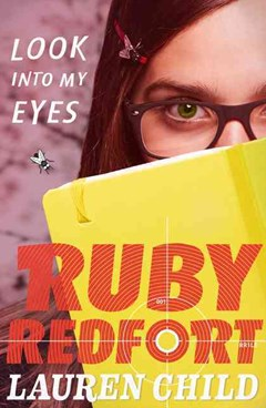 Look into My Eyes (Ruby Redfort Book 1)
