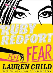 Ruby Redfort (4) - Feel the Fear by Lauren Child (9780007334124) - HardCover - Children's Fiction