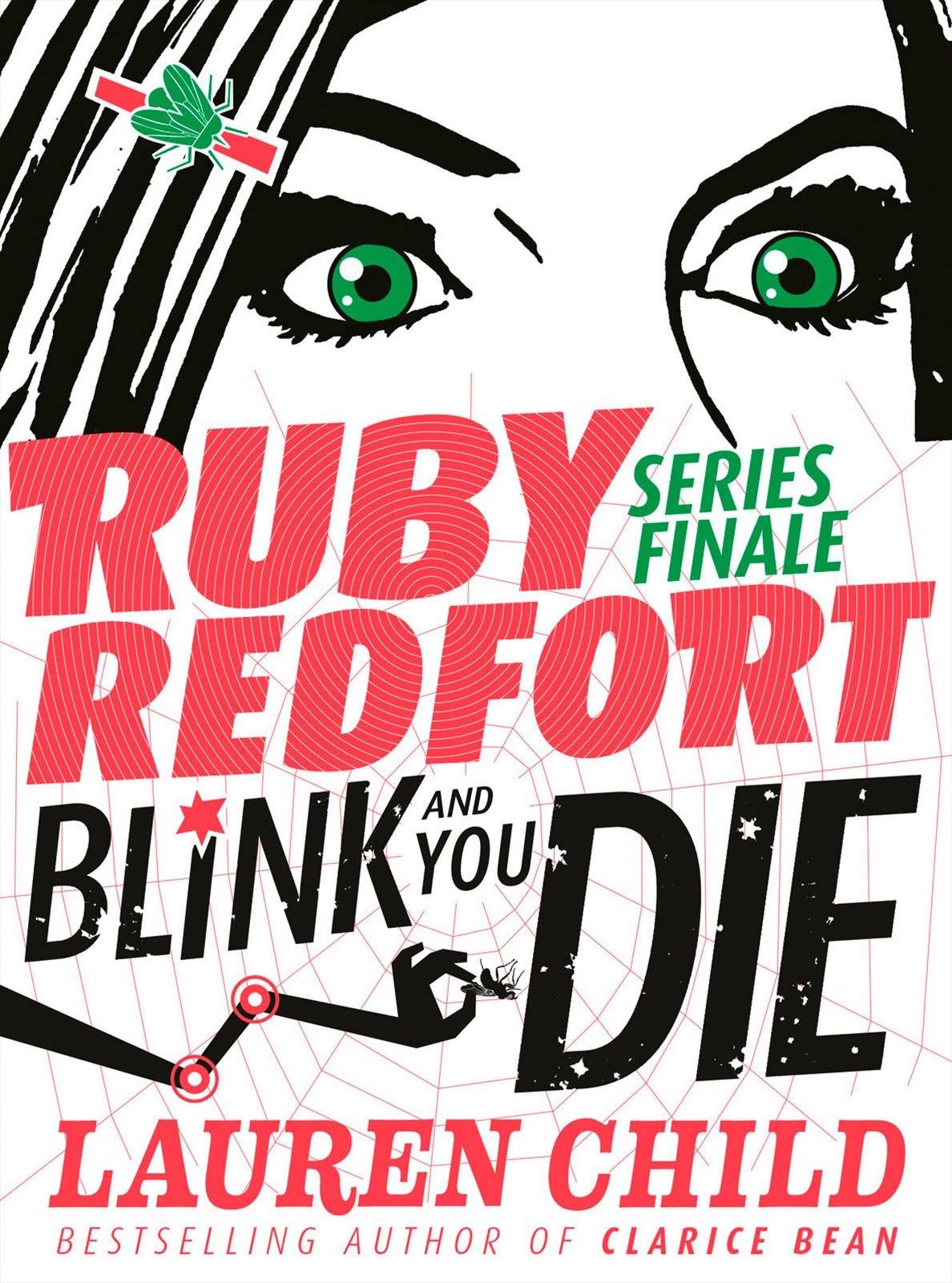 Blink and You'll Die (Ruby Redfort Book 6)
