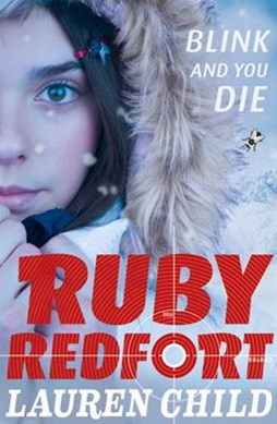 Ruby Redfort (6) - Blink and You Die