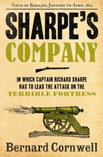 (ebook) Sharpe's Company: The Siege of Badajoz, January to April 1812 (The Sharpe Series, Book 13) - Adventure Fiction Historical