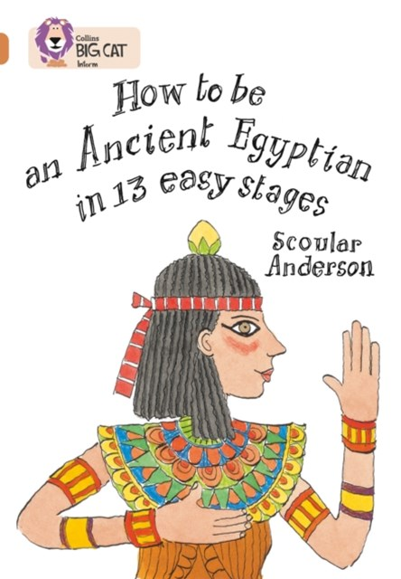 How to be an Ancient Egyptian