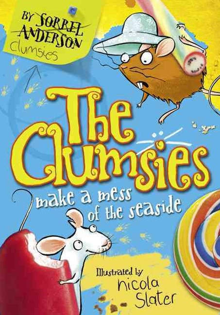 The Clumsies: The Clumsies Make a Make a Mess of the Seaside