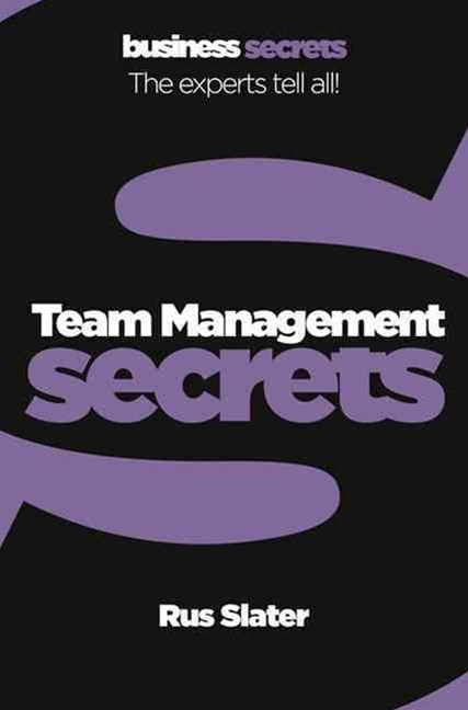Team Management: Collins Business Secrets