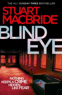 Blind Eye by Stuart MacBride (9780007342570) - PaperBack - Modern & Contemporary Fiction General Fiction