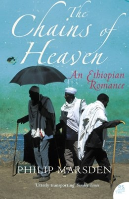 The Chains of Heaven: An Ethiopian Romance