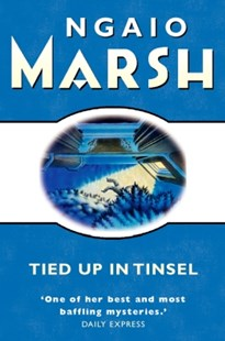 (ebook) Tied Up In Tinsel (The Ngaio Marsh Collection) - Classic Fiction