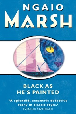 Black As HeGÇÖs Painted (The Ngaio Marsh Collection)