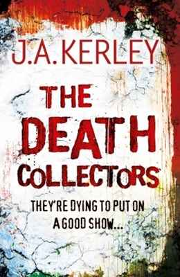 The Death Collectors (Carson Ryder, Book 2)