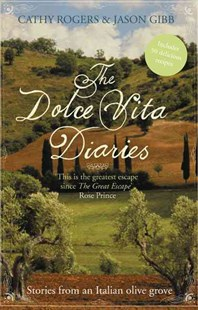 The Dolce Vita Diaries by Jason Gibb, Cathy Rogers (9780007346837) - PaperBack - Business & Finance Careers