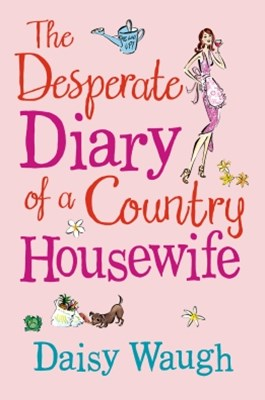 (ebook) The Desperate Diary of a Country Housewife