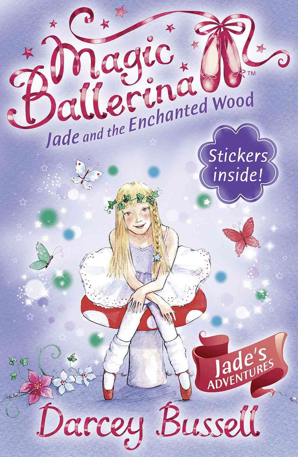 Magic Ballerina: Jade and the Enchanted Wood