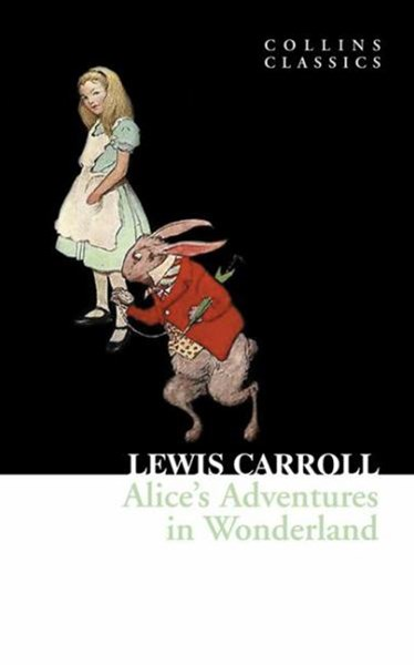 Collins Classics: Alice's Adventures In Wonderland