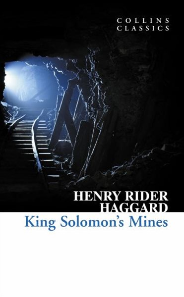 Collins Classics: King Solomon's Mines
