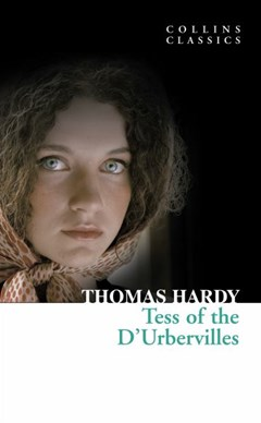 Collins Classics: Tess of the D