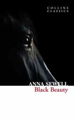 Collins Classics: Black Beauty