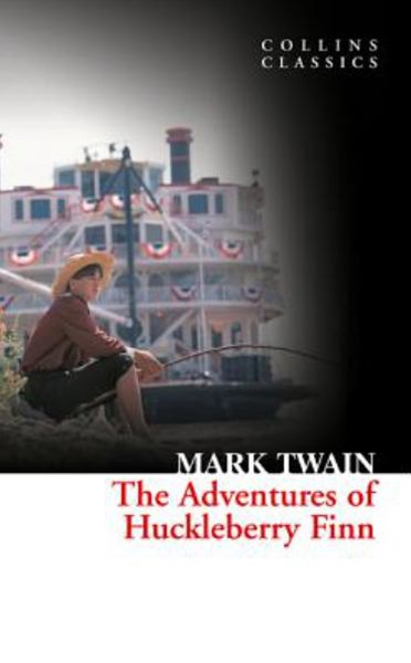 Collins Classics: The Adventures of Huckleberry Finn