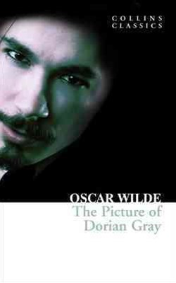 Collins Classics: The Picture of Dorian Gray