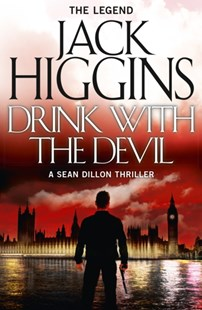 (ebook) Drink with the Devil (Sean Dillon Series, Book 5) - Adventure Fiction Modern