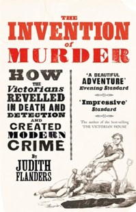 (ebook) The Invention of Murder: How the Victorians Revelled in Death and Detection and Created Modern Crime - History Modern