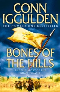 Bones of the Hills by Conn Iggulden (9780007353279) - PaperBack - Classic Fiction
