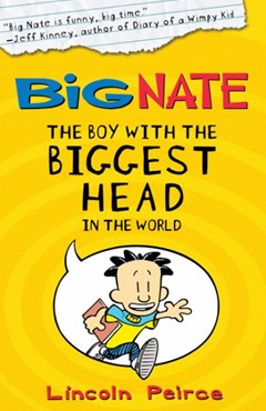 The Boy with the Biggest Head in the World (Big Nate Book 1)