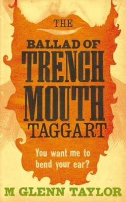 (ebook) The Ballad of Trenchmouth Taggart