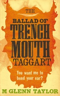 (ebook) The Ballad of Trenchmouth Taggart - Adventure Fiction Modern
